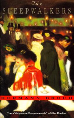 The Sleepwalkers By Broch, Hermann/ Muir, Willa (TRN)/ Muir, Edwin (TRN)