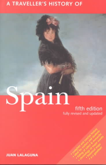 A Traveller's History of Spain By Lalaguna, Juan